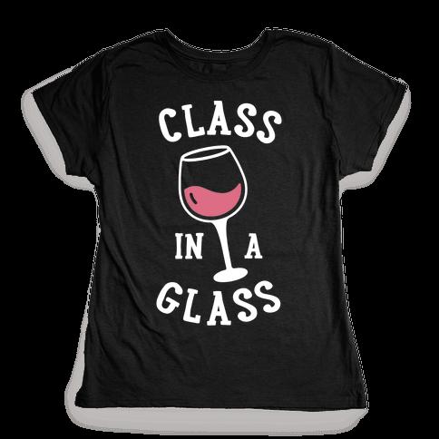Class In A Glass Womens T-Shirt