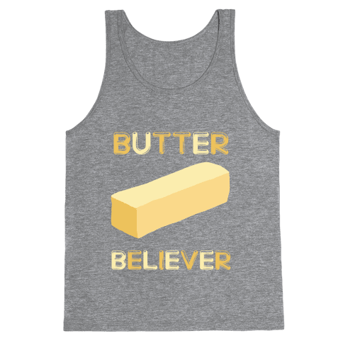 Butter Believer Tank Top