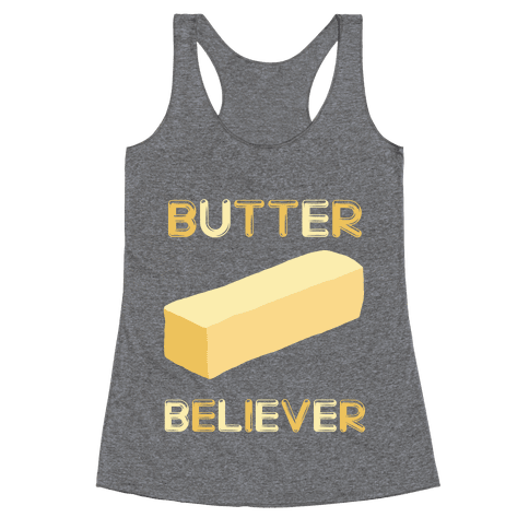 Butter Believer Racerback Tank Top