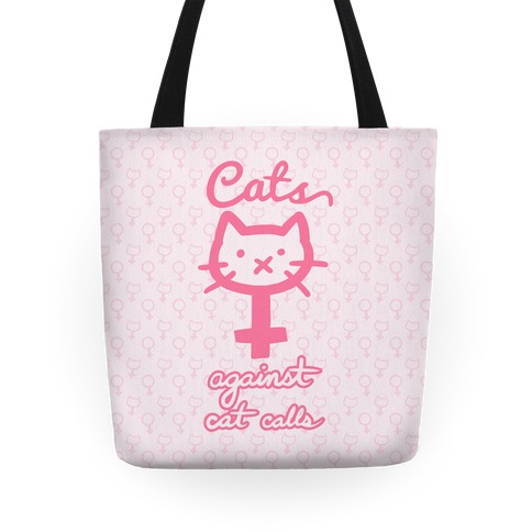 Cats Against Cat Calls Tote