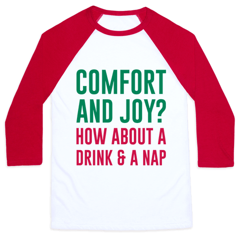 Comfort and Joy Baseball Tee