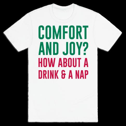 Comfort and Joy Mens T-Shirt