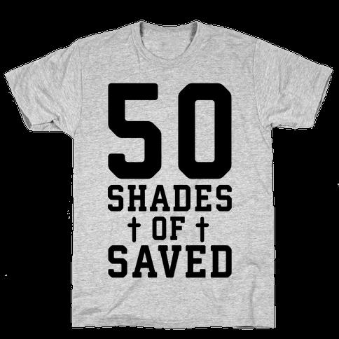 50 Shades of Saved Mens T-Shirt