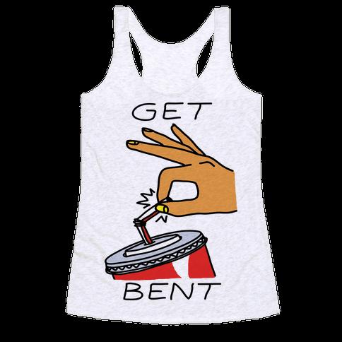 Get Bent Racerback Tank Top