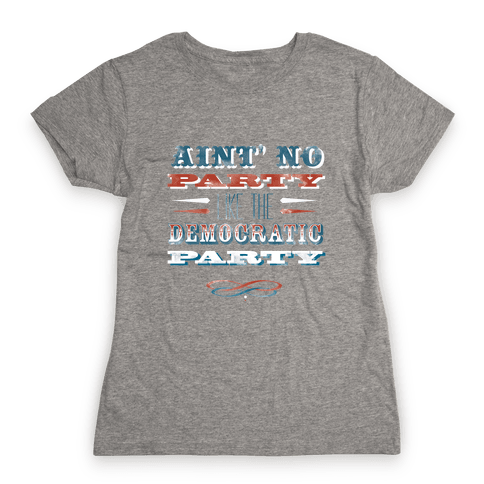 Democratic Party Shirt Womens T-Shirt