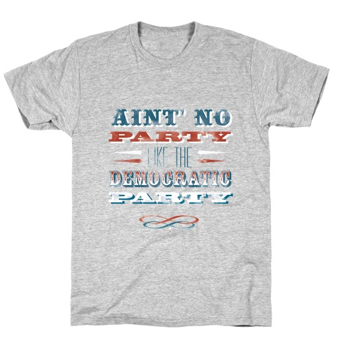 Democratic Party Shirt T-Shirt