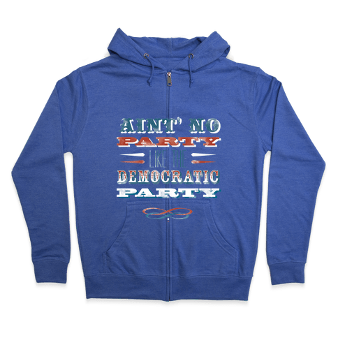 Democratic Party Shirt Zip Hoodie