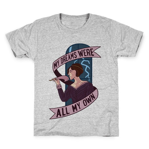 My Dreams Were All My Own Kids T-Shirt