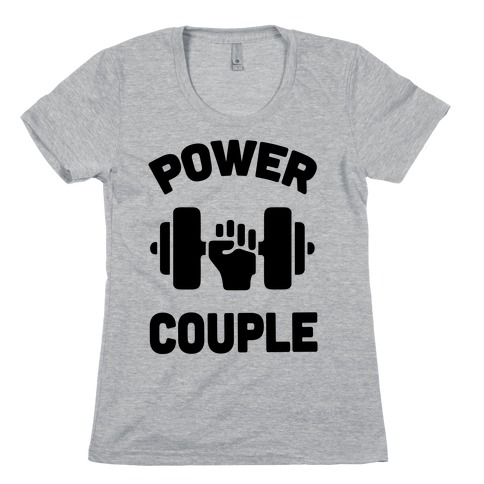 Power Couple Womens T-Shirt