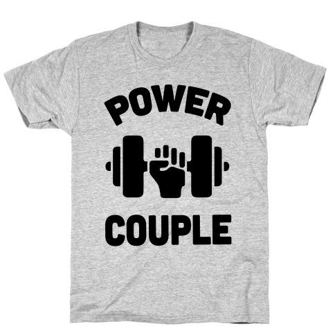 Power Couple T-Shirt