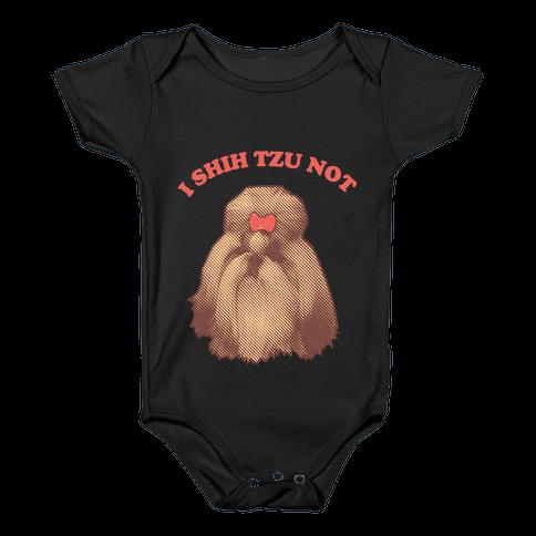 I Shih Tzu Not Baby Onesy