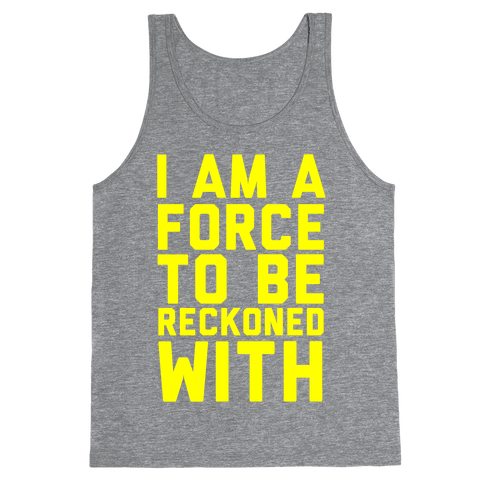 I Am a Force Tank Top