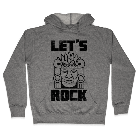 Let's Rock Hooded Sweatshirt