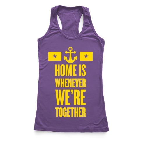 Home Is Whenever We're Together (Navy) Racerback Tank Top