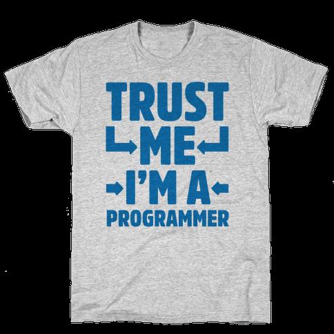 Trust Me I'm A Programmer Mens T-Shirt