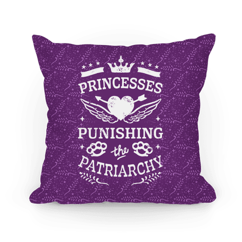 Princesses Punishing The Patriarchy Pillow
