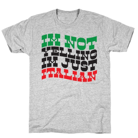 Not Yelling Mens T-Shirt
