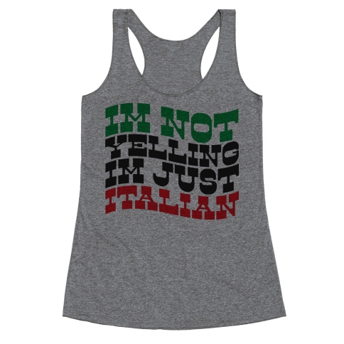 Not Yelling Racerback Tank Top