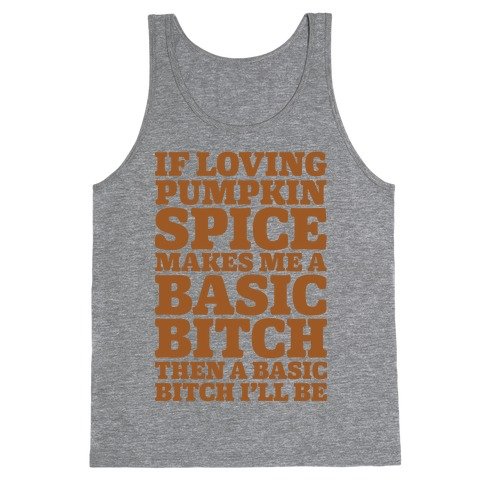 Basic Pumpkin Spice Bitch Tank Top