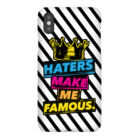 Haters Make Me Famous Phone Case