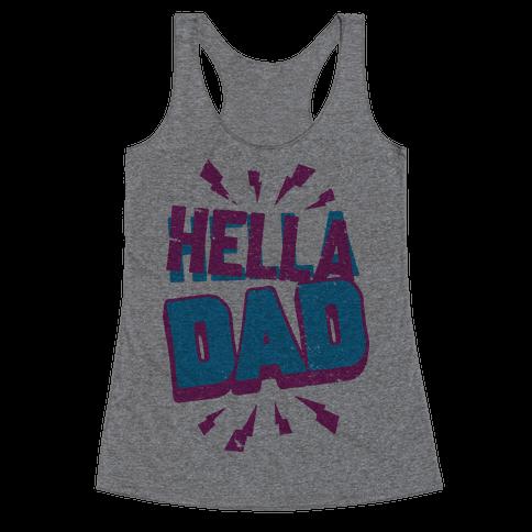 Hella Dad Racerback Tank Top