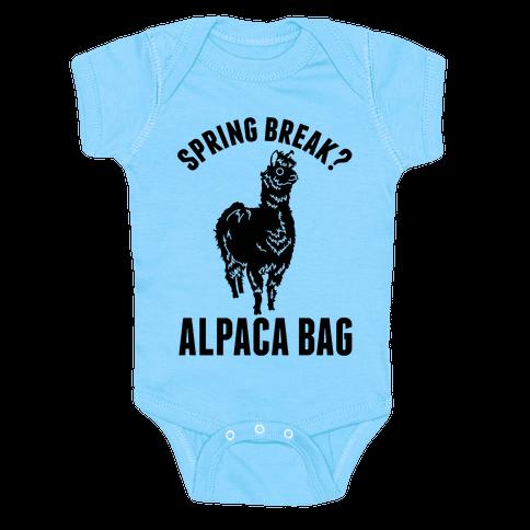 Spring Break? Alpaca Bag Baby Onesy