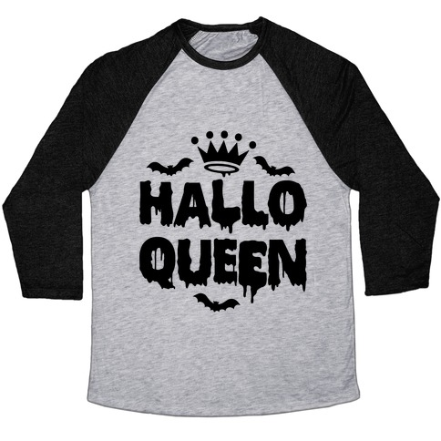 Hallo Queen Baseball Tee
