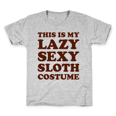 This Is My Lazy Sexy Sloth Costume Kids T-Shirt