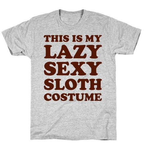 This Is My Lazy Sexy Sloth Costume T-Shirt