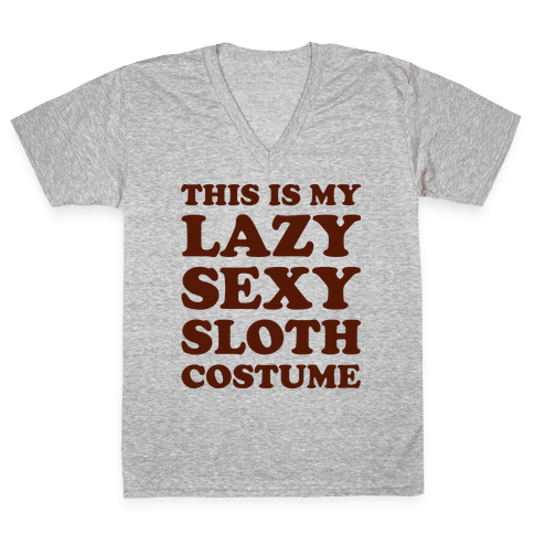 This Is My Lazy Sexy Sloth Costume V-Neck Tee Shirt