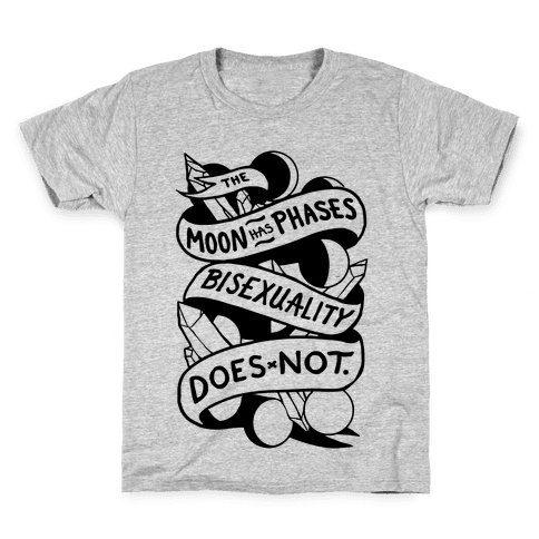 The Moon Has Phases, Bisexuality Does Not Kids T-Shirt