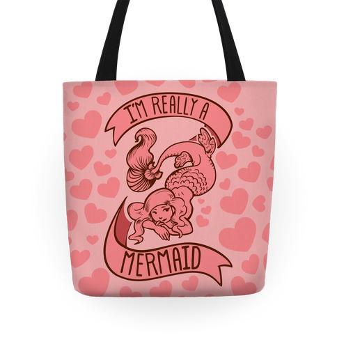 I'm Really a Mermaid Tote