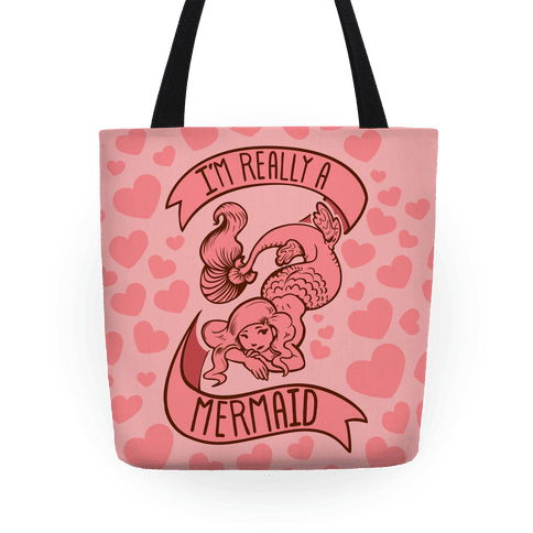 I'm Really a Mermaid Tote