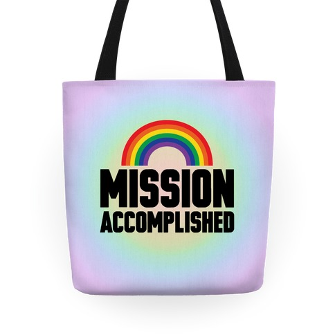 Mission Accomplished Tote