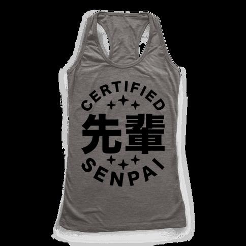 Certified Senpai Racerback Tank Top