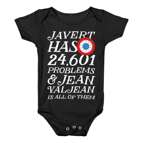 Javert Has 24,601 Problems Baby Onesy