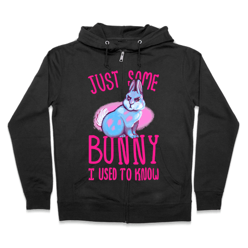 Just Some Bunny I Used To Know Zip Hoodie