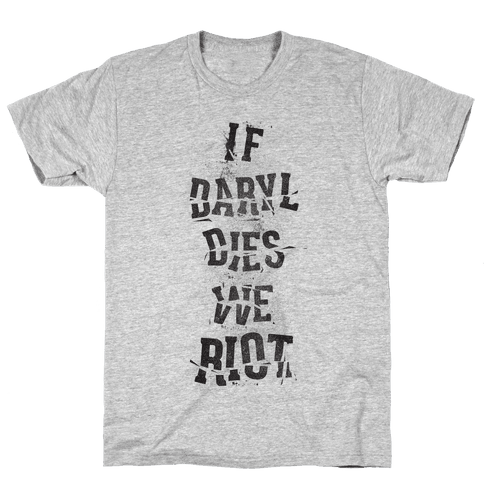 If Daryl Dies Mens T-Shirt