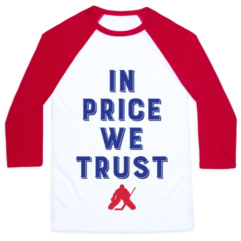 In Price We Trust Baseball Tee