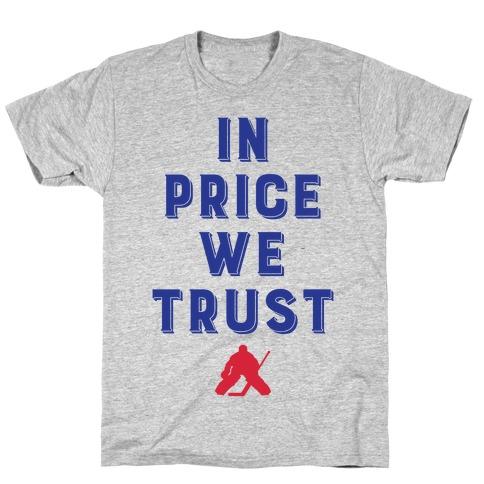 In Price We Trust T-Shirt