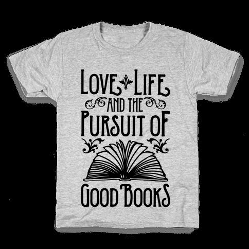 Pursuit of Good Books Kids T-Shirt