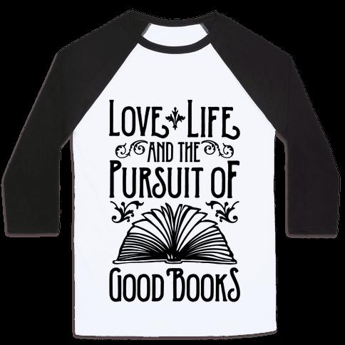 Pursuit of Good Books Baseball Tee