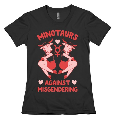 Minotaurs Against Misgendering Womens T-Shirt