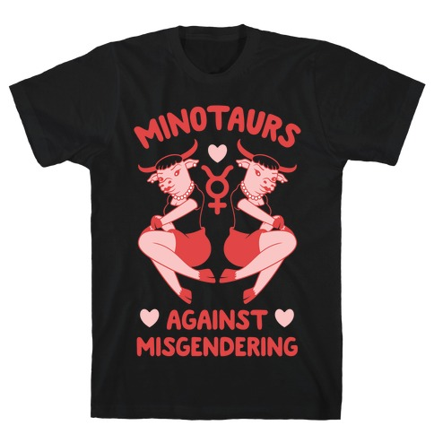 Minotaurs Against Misgendering T-Shirt