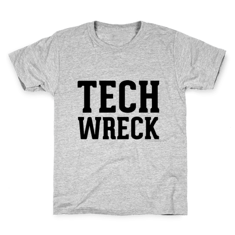 Tech Wreck Kids T-Shirt