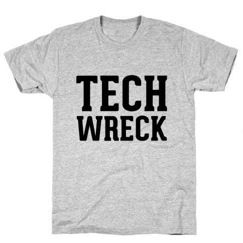Tech Wreck Mens T-Shirt