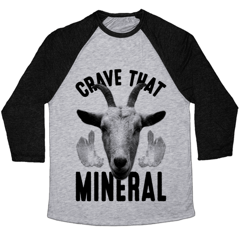 Crave That Mineral Baseball Tee