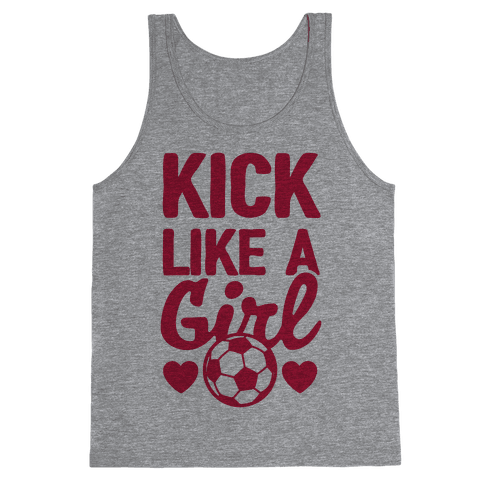 Kick Like A Girl Tank Top