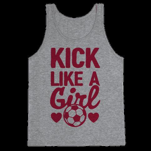 Kick Like A Girl Tank Top