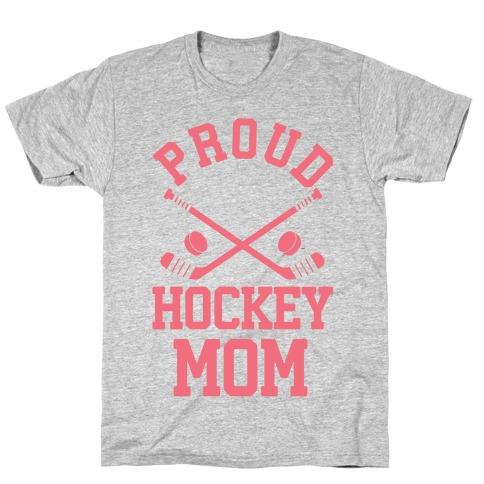 Proud Hockey Mom T-Shirt